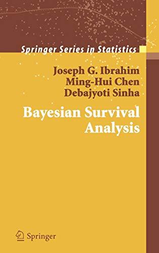 Bayesian Survival Analysis (Springer Series in Statistics)
