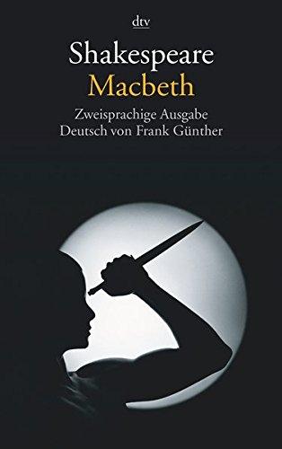 Macbeth: Zweisprachige Ausgabe