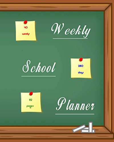 WEEKLY SCHOOL PLANNER: 40 weeks, 280 days, 82 pages. Blackboard, slate, chalk cover. ✅