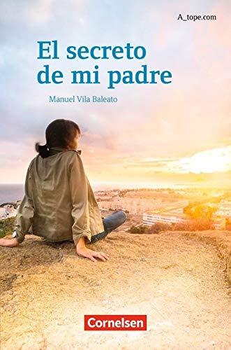A_tope.com - Aktuelle Ausgabe: El secreto de mi padre: Lektüre für Fortgeschrittene (A_tope.com / Ausgabe 2010)