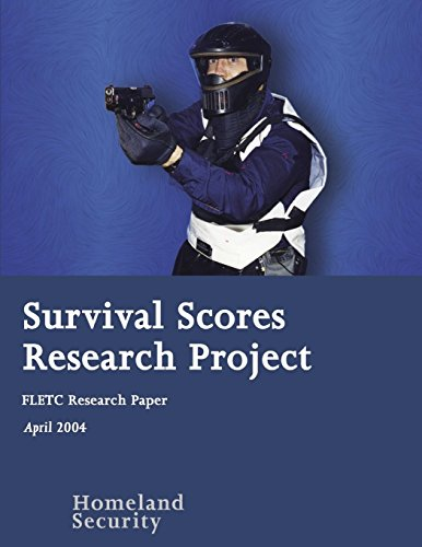 Survival Scores Research Project: FLETC Research Paper