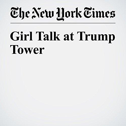 Girl Talk at Trump Tower cover art