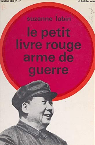 Le petit livre rouge, arme de guerre (French Edition) eBook ...