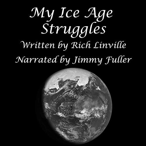 My Ice Age Struggles audiobook cover art