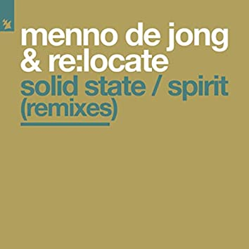 Solid State / Spirit (Remixes)