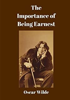 The Importance of Being Earnest: Large Print (Reader Classics)