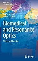 Biomedical and Resonance Optics: Theory and Practice (Bioanalysis, 11)