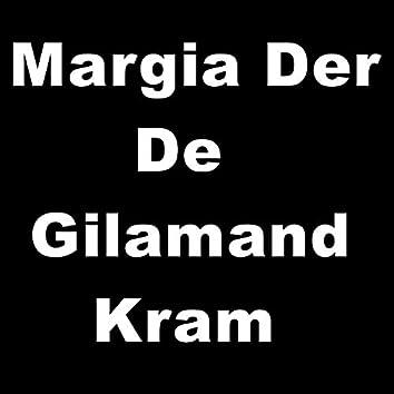 Margia Der De Gilamand Kram