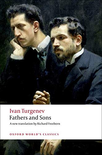 Fathers and Sons (Oxford World s Classics)