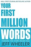 Your First Million Words