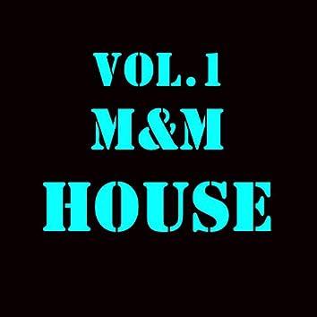 M&M HOUSE