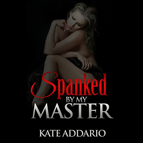 Spanked by My Master audiobook cover art