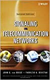 Signaling in Telecommunication Networks (Wiley series in telecommunications and signal processing Book 0) (English Edition)