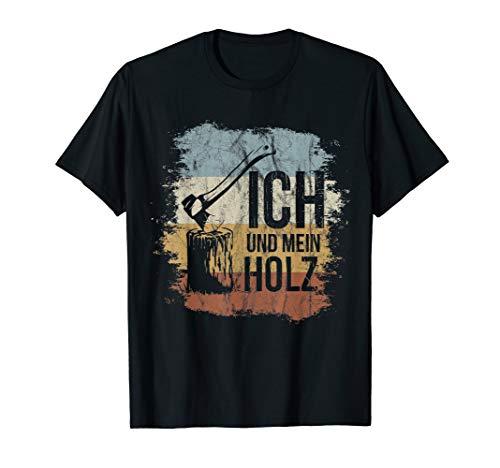 Ich und mein Holz Axt & Hackklotz Retro Brennholz T-Shirt
