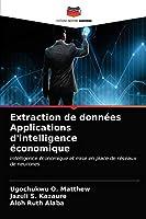 Extraction de données Applications d'intelligence économique
