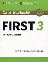 Cambridge English First 3 Student's Book without Answers (FCE Practice Tests)