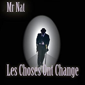 Les Choses Ont Change