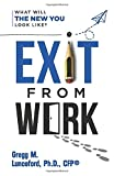 EXIT FROM WORK: What Will The New You Look Like?