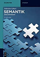 Semantik: Eine Einfuhrung (de Gruyter Studium)