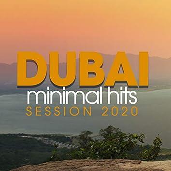 Dubai Minimal Hits Session 2020