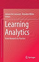 Learning Analytics: From Research to Practice (Computer-Supported Collaborative Learning)