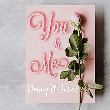 You & Me (feat. Junez)