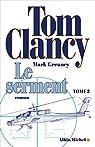 Le Serment - tome 2 par Clancy