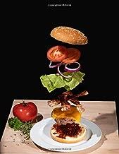 Notebook: Hamburger Burger Food Fresh Fast Food Hamburgers Burgers Cooking
