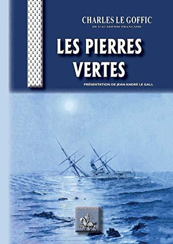 Les Pierres vertes (AU VIU LEUPARD) (French Edition)