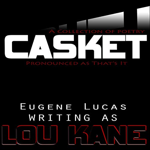 Casket: Pronounced as That's It audiobook cover art