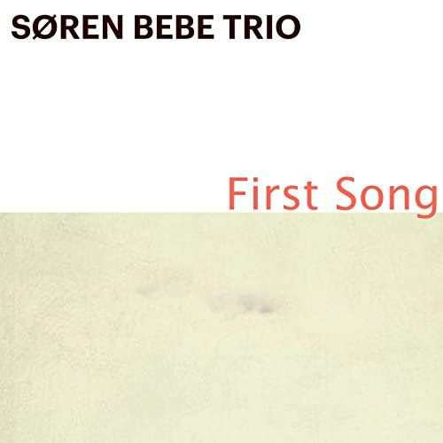 Søren Bebe Trio feat. Søren Bebe, Anders Mogensen & Kasper Tagel