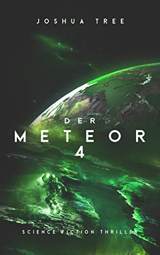 Der Meteor 4: Science Fiction Thriller