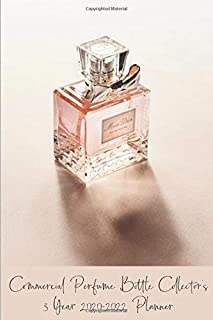 Commercial Perfume Bottle Collector's 3 Year 2020-2022 Planner: Compact and Convenient 3 Year 2020-2022 Planner