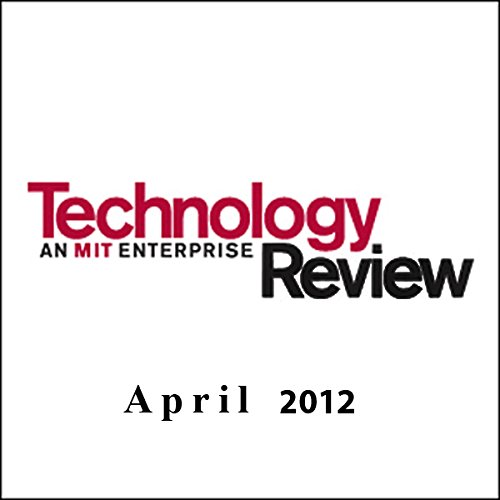 Audible Technology Review, April 2012 audiobook cover art