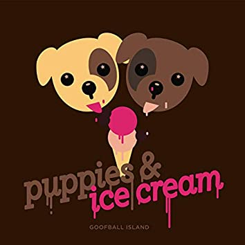 Puppies and Ice Cream