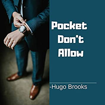 Pocket Don't Allow