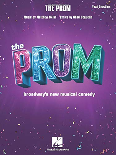 The Prom: Broadway's New Musical Comedy: Vocal Selections