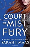 [(A Court of Mist and Fury)] [Author: Sarah J. Maas] published on (May, 2016) - Bloomsbury Publishing PLC - 05/05/2016