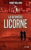 La Dernière Licorne - Presses de la Cité - 24/05/2017