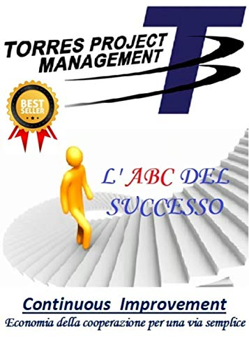 Torres project management: L' ABC del Successo