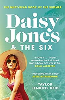 Daisy Jones and The Six: Winner of the Glass Bell Award for Fiction by [Taylor Jenkins Reid]