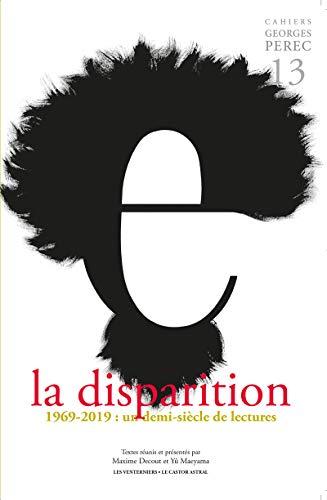 Cahiers Georges Perec - numéro 13 La disparition