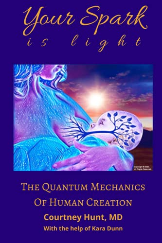 Your Spark Is Light: The Quantum Me…