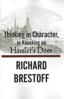 Thinking in Character or, Knocking on Hamlet's Door