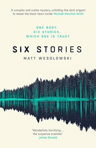 Six Stories: A Thriller (Six Stories Series)
