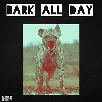 Bark All Day
