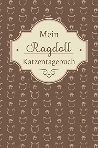 Mein Ragdoll Katzentagebuch: TOLLES Ragdoll Katze BUCH FÜR NÜTZLICHE INFORMATIONEN MIT LISTEN FÜR FUTTER, PFLEGE, NOTIZEN UND IMPFUNGEN. DAS PERFEKTE WEIHNACHTGESCHENK FÜR RAGDOLL BESITZER