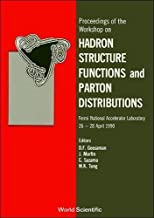 Proceedings of the Workshop on Hadron Structure Functions and Parton Distributions: Fermi National Accelerator Laboratory, 26-28 April, 1990