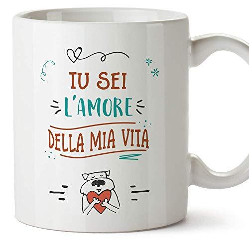 MUGFFINS Tazza San Valentino (Ti amo) - Tu sei l'amore della mia vita - Idee Regali Anniversario Originali per Lui/per Lei/Ragazzi/Fidanziati
