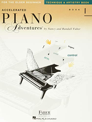 Accelerated Piano Adventures For The Older Beginner, Technique and Artistry Book 1